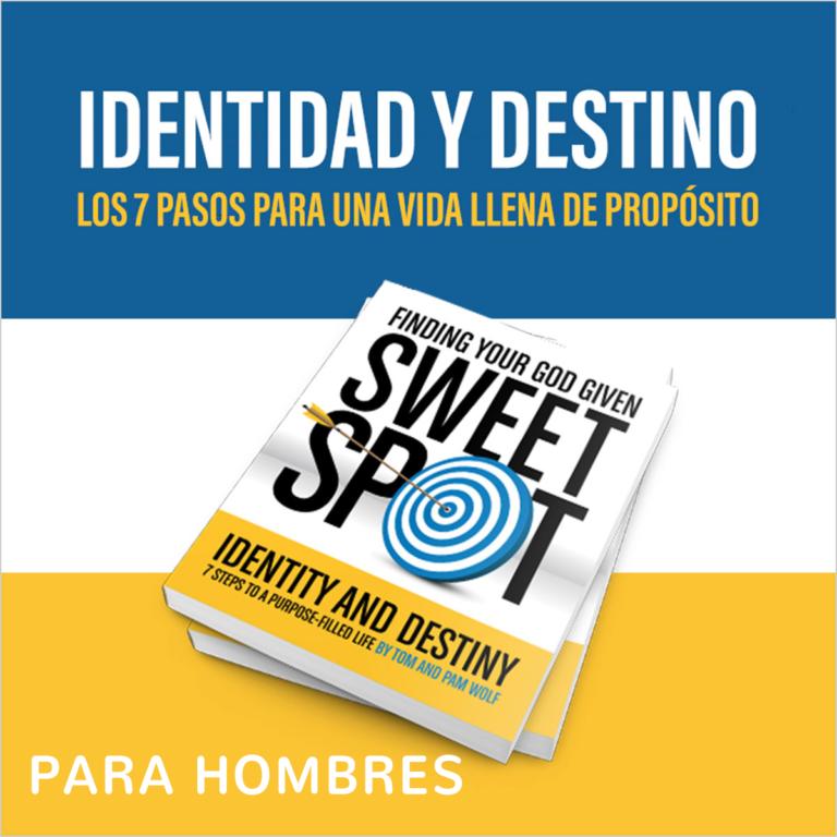 IDENTIDAD Y DESTINO PARA HOMBRES